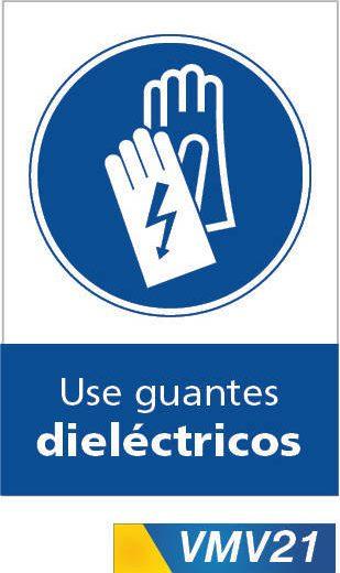 Señales de obligación use guantes dielectricos
