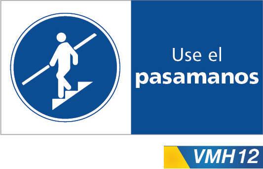 Señales de obligacion use pasamanos