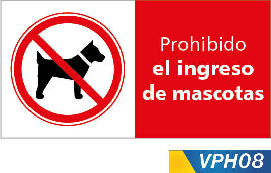 Señales de prohibición, prohibido el ingreso de mascotas