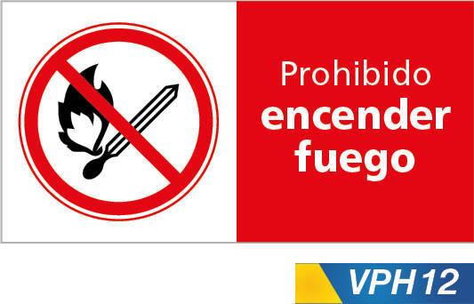 Señales de prohibición, prohibido encender fuego