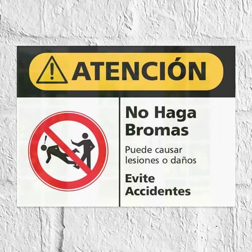 Señal Precaución No Haga Bromas