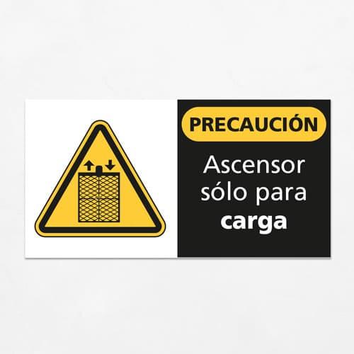 Señal Precaución Ascensor solo para Carga H