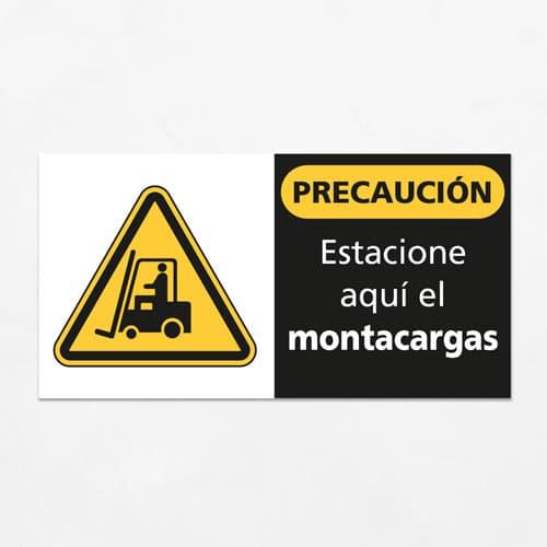 Señal Precaución Estacione aquí el Montacargas H