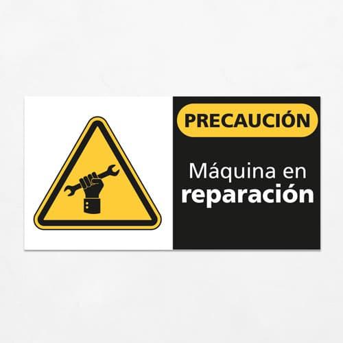 Señal Precaución Máquina en Reparación H