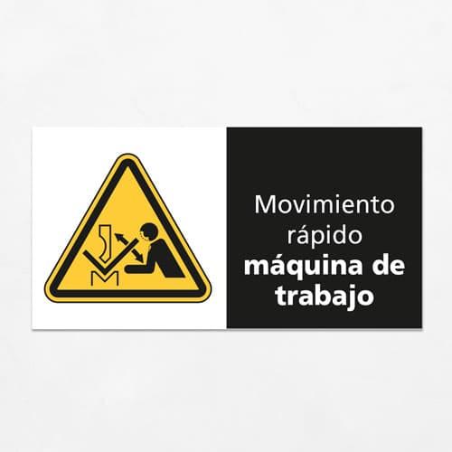 Señal Precaución Movimiento Rápido Máquina de trabajo H