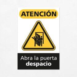 Señal Precaución Abra la Puerta Despacio V