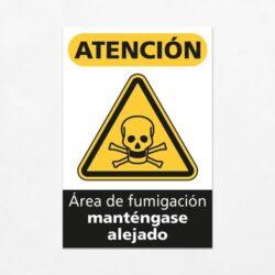 Señal Precaución Área de Fumigación Manténgase Alejado V