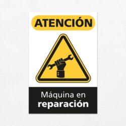 Señal Precaución Máquina en Reparación V