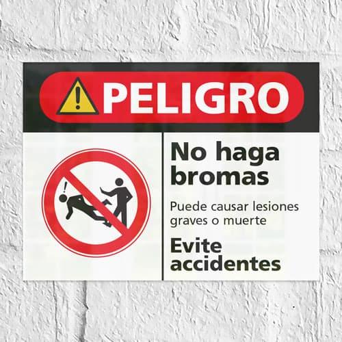 Señal Peligro No Haga Bromas H