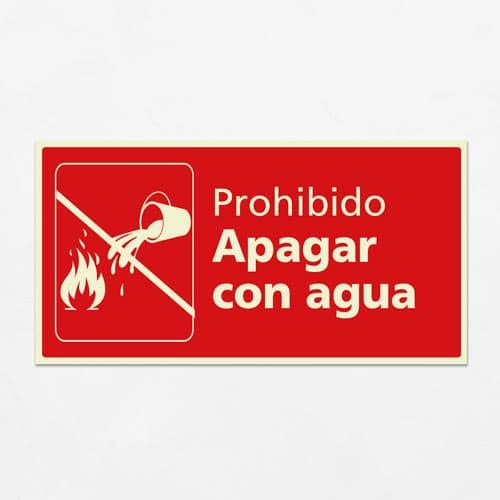 Señal Prohibido Apagar con Agua