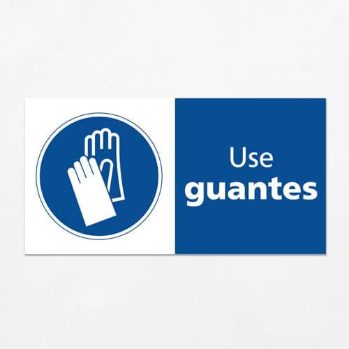 Señal Use Guantes H