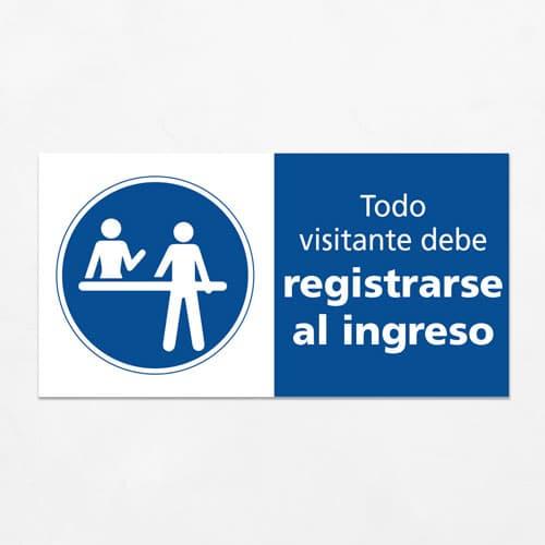 Señal Todo Visitante debe Registrarse al Ingreso H