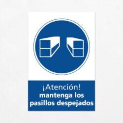 Señal Atención Mantenga los Pasillos Despejados V