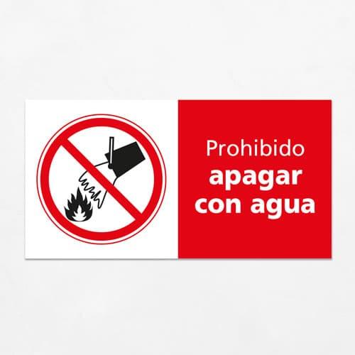 Señal Prohibido Apagar con Agua H