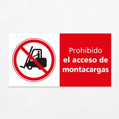 Señal Prohibido el Acceso de Montacargas H