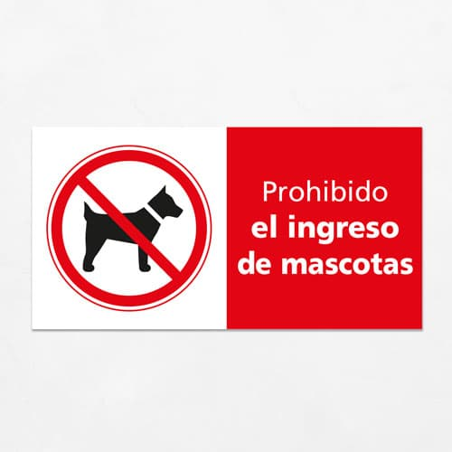 Señal Prohibido el Ingreso de Mascotas H