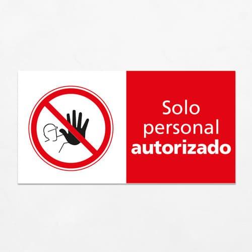 Señal Prohibido Solo Personal Autorizado H