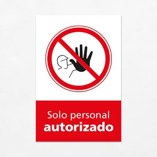 Señal Prohibido Solo Personal Autorizado V