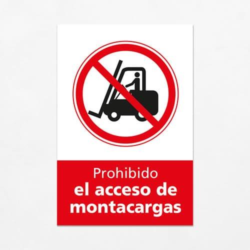 Señal Prohibido el Acceso de Montacargas V