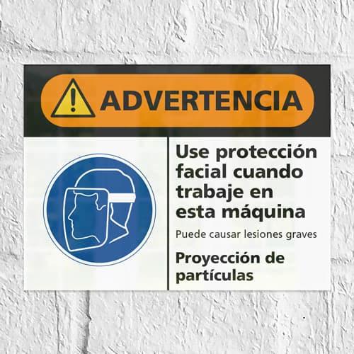 Señal Advertencia Use Protección Facial Proyección de Partículas