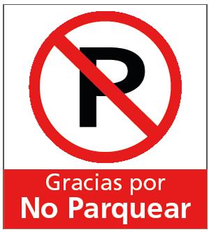 señales de tránsito gracias por no parquear